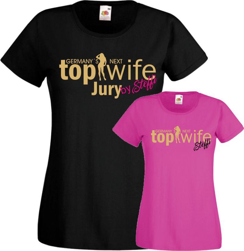 Frauen Jga T Shirt  Germanys Next top Wife und Jury Wunschname Hochzeit